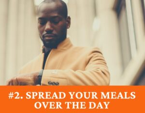Spread Meals Thru Day