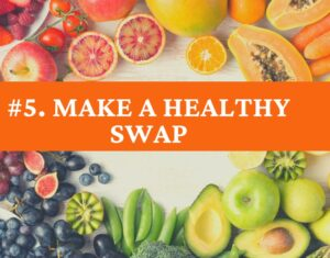Make A Healthy Swap
